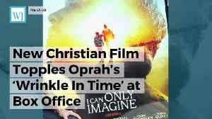 News video: New Christian Film Topples Oprah's 'Wrinkle In Time' At Box Office