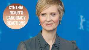 News video: Cynthia Nixon running for governor! Social media reacts