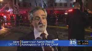 News video: San Francisco Supervisor Peskin Apologizes For Criticism Of Fire Department