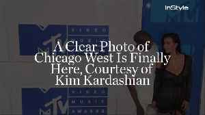 News video: A Clear Photo of Chicago West Is Finally Here, Courtesy of Kim Kardashian