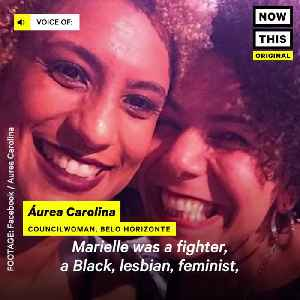 News video: Councilwoman Marielle Franco was A Feminist Fighter for Women's Rights In Brazil