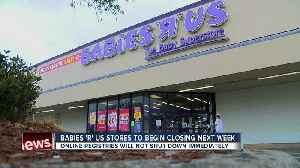 News video: Babies R's Us stores begin closing next week, gift registries could soon follow
