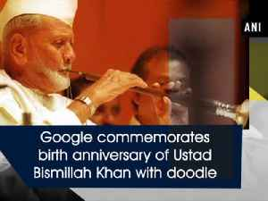 News video: Google commemorates birth anniversary of Ustad Bismillah Khan with doodle