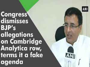 News video: Congress dismisses BJP's allegations on Cambridge Analytica row, terms it a fake agenda