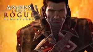 News video: Assassin's Creed Rogue Remastered - Launch Trailer