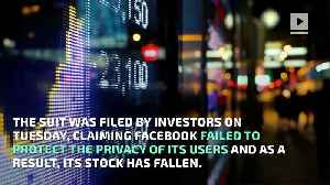 News video: Facebook Being Sued by Investors Over Data Scandal
