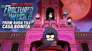 News video: From Dusk Till Casa Bonita DLC Trailer - South Park: The Fractured But Whole