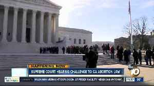 News video: Supreme Court hears challenge to CA abortion law