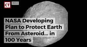 News video: NASA Developing Plan To Protect Earth From Asteroid... In 100 Years