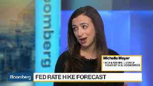 News video: Michelle Meyer Says Fed Will Hold at Three Hikes in 2018