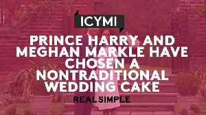 News video: Surprising Nobody, Prince Harry and Meghan Markle Have Chosen a Nontraditional Wedding Cake