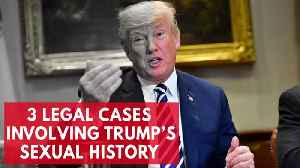 News video: These Three Legal Cases May Bring Trump's Sexual History Into Public Eye