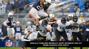 News video: Should Saquon Barkley have worked out at Penn State's pro day?