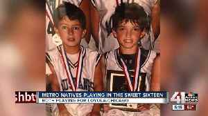 News video: 2 former Blue Valley Northwest students now playing in Sweet 16 for Loyola-Chicago