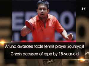 News video: Arjuna awardee table tennis player Soumyajit Ghosh accused of rape by 18-year-old