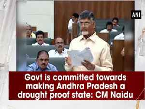 News video: Govt is committed towards making Andhra Pradesh a drought proof state: CM Naidu