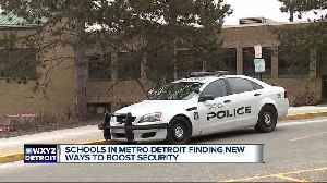 News video: Metro Detroit schools finding new ways to boost security