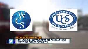 News video: Local schools working to boost security in wake of shootings