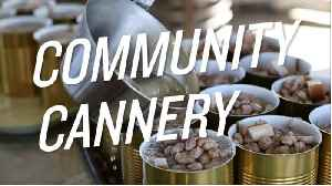 News video: Take a Look Inside a Community Cannery in Virginia