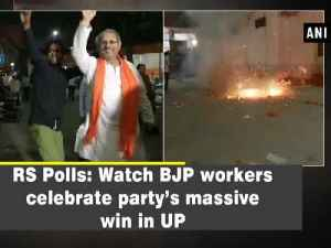 News video: RS Polls: Watch BJP workers celebrate party's massive win in UP