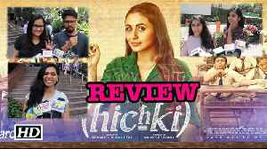 News video: Hichki movie REVIEW | Rani's Comeback passes with hiccups?