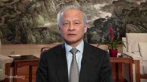 News video: China 'Looking at All Options' for U.S. Trade Action, Says Ambassador