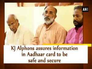 News video: KJ Alphons assures information in Aadhaar card to be safe and secure