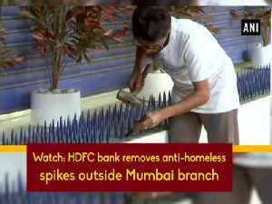News video: Watch: HDFC bank removes anti-homeless spikes outside Mumbai branch