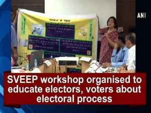 News video: SVEEP workshop organised to educate electors, voters about electoral process