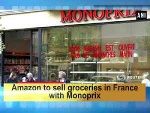 News video: Amazon to sell groceries in France with Monoprix