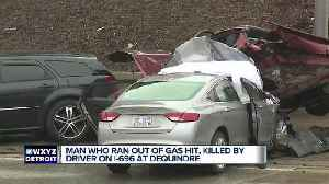 News video: Driver who ran out of gas on I-696 hit, killed by passing vehicle