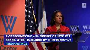 News video: Netflix Taps Ex-Obama National Security Advisor Susan Rice to Board of Directors