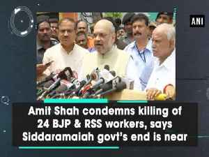 News video: Amit Shah condemns killing of 24 BJP & RSS workers, says Siddaramaiah govt's end is near