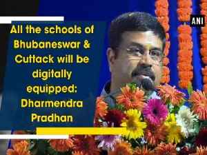 News video: All the schools of Bhubaneswar & Cuttack will be digitally equipped: Dharmendra Pradhan