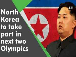 News video: North Korea to take part in next two Olympics