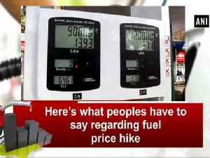 News video: Here's what peoples have to say regarding fuel price hike