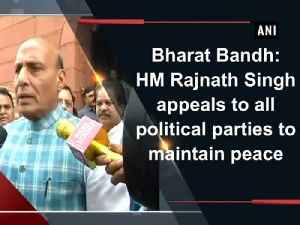 News video: Bharat Bandh: HM Rajnath Singh appeals to all political parties to maintain peace