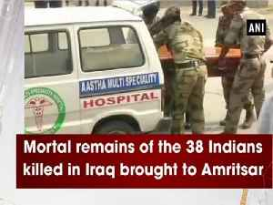 News video: Mortal remains of the 38 Indians killed in Iraq brought to Amritsar