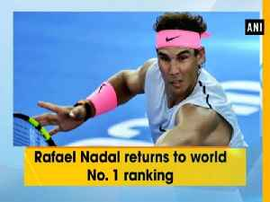 News video: Rafael Nadal returns to world No. 1 ranking