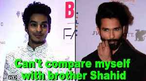 News video: Can't compare myself with Shahid: Ishaan Khattar