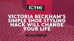News video: Victoria Beckham's Simple Shoe Styling Hack Will Change Your Life