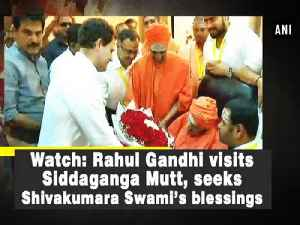News video: Watch: Rahul Gandhi visits Siddaganga Mutt, seeks Shivakumara Swami's blessings