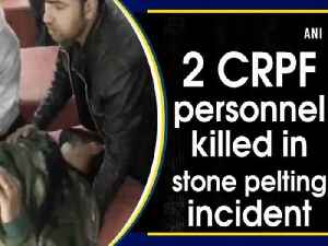 2 CRPF personnel killed in stone pelting incident [Video]