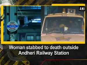 News video: Woman stabbed to death outside Andheri Railway Station