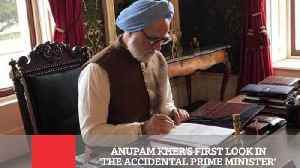 News video: ANUPAM KHER'S FIRST LOOK IN 'THE ACCIDENTAL PRIME MINISTER
