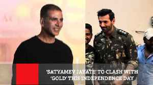 News video: 'Satyamev Jayate' To Clash With 'Gold' This Independence Day