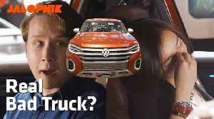 News video: The VW Atlas Tanoak Is Not a Real Truck | Carguments