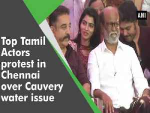 Top Tamil actors protest in Chennai over Cauvery water issue [Video]