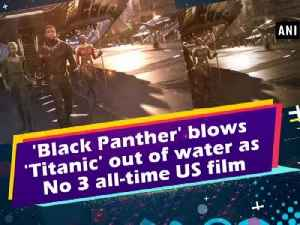News video: 'Black Panther' blows 'Titanic' out of water as No 3 all-time US film