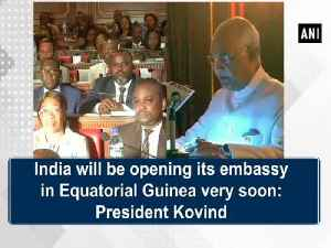 News video: India will be opening its embassy in Equatorial Guinea very soon: President Kovind
